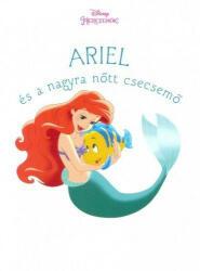 Ariel és a nagyra nőtt csecsemő (2016)