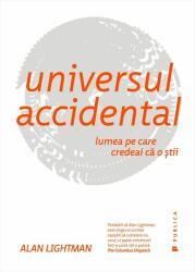 Universul accidental (ISBN: 9786067222005)