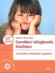 Gyerekkori válságkezelés felsőfokon (ISBN: 9789634153627)
