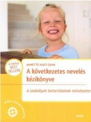 A következetes nevelés kézikönyve (ISBN: 9789634153139)
