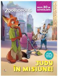 Disney. Zootropolis. Judy în misiune. Peste 30 de autocolante (2016)