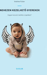Nehezen kezelhető gyerekek (2016)