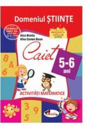 Domeniul științe. Caiet de activități matematice 5-6 ani (ISBN: 9786067062458)