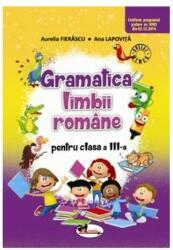Gramatica limbii române pentru clasa a III-a (ISBN: 9786067064599)