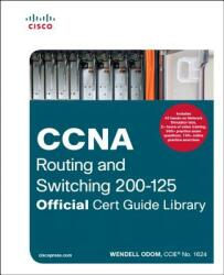 CCNA Routing and Switching 200-125 Official Cert Guide Library (ISBN: 9781587205811)