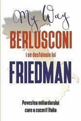 Berlusconi i se destăinuie lui Friedman (2016)