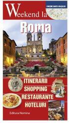 Weekend la Roma (ISBN: 9786065356283)