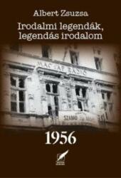 Irodalmi legendák, legendás irodalom 1956 (2016)