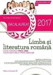 Bacalaureat 2017. Limba și literatura română. Profil uman (ISBN: 9789734723881)