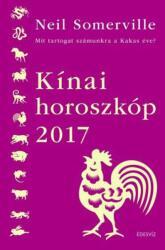 Neil Somerville - Kínai horoszkóp 2017 - Mit tartogat számunkra a kakas éve? (2016)