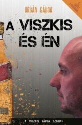 A Viszkis és én (2016)
