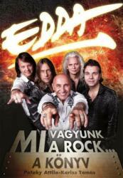 Edda Művek - Mi vagyunk a rock (ISBN: 5999880306188)