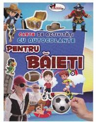 Pentru baieți - Carte de activități cu autocolante (ISBN: 9786067064148)