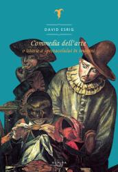 Commedia dell'arte (ISBN: 9786067587265)