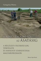 A kincstalálástól az ásatásig (ISBN: 9789639987180)