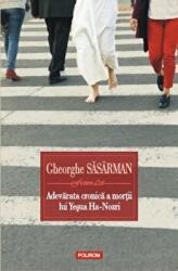Adevarata cronică a morții lui Yesua Ha-Nozri (ISBN: 9789734663057)