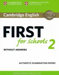 Cambridge English First for Schools 2 Student's Book Without Answers - Authentic Examination Papers (ISBN: 9781316503515)