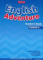 New English Adventure Starter A Teacher's Book - Catherine Zgouras (ISBN: 9781447949077)