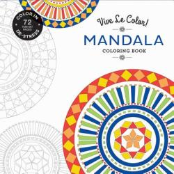 Vive Le Color! Mandala Coloring Book (ISBN: 9781419722554)