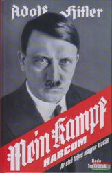 Adolf Hitler - Harcom - Mein Kampf (ISBN: 9789639298712)
