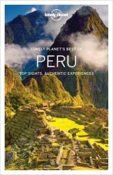 Lonely Planet Best of Peru - Lonely Planet, Phillip Tang, Greg Benchwick, Alex Egerton, Carolyn McCarthy, Luke Waterson (ISBN: 9781786571267)