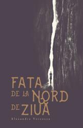 Fata de la nord de ziuă (ISBN: 9786067630800)