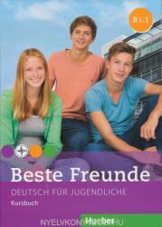 Beste Freunde B1/1 Kursbuch - Manuela Georgiakaki, Elisabeth Graf-Riemann, Anja Schümann, Christiane Seuthe (ISBN: 9783193010537)