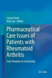 Pharmaceutical Care Issues of Patients with Rheumatoid Arthritis (ISBN: 9789811014208)