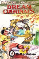 Power Against Dream Criminals (ISBN: 9789783575509)