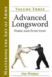 Advanced Longsword: Form and Function (ISBN: 9789527157060)
