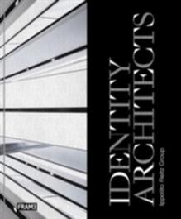 Identity Architects - Ippolito Fleitz Group (ISBN: 9789492311009)