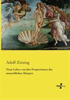Neue Lehre Von Den Proportionen Des Menschlichen Korpers (ISBN: 9783737207737)