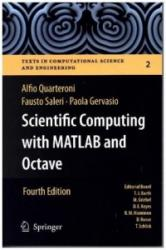 Scientific Computing with MATLAB and Octave (ISBN: 9783662517581)