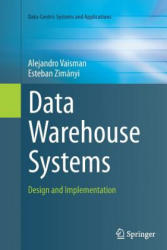 Data Warehouse Systems (ISBN: 9783662513507)