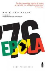 Ebola '76 - Amir Tag Elsir (ISBN: 9781850772743)