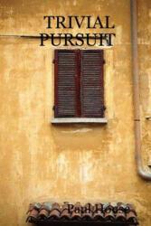 Trivial Pursuit - House, Paul (ISBN: 9781847539793)