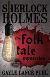 Sherlock Holmes and the Folk Tale Mysteries - Volume 1 (ISBN: 9781780928036)
