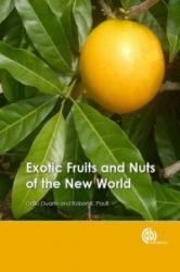 Exotic Fruits and Nuts of the New World (ISBN: 9781780645056)