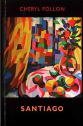 Santiago (ISBN: 9781780373355)