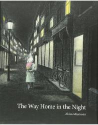 The Way Home in the Night (ISBN: 9781771386630)