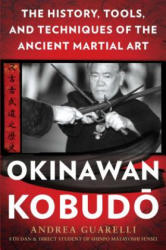 Okinawan Kobudo - Andrea Guarelli (ISBN: 9781634504843)