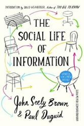 Social Life of Information - Updated, with a New Preface (ISBN: 9781633692411)