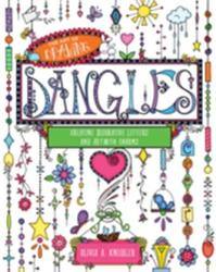 Art of Drawing Dangles - Creating Decorative Letters and Art with Charms (ISBN: 9781631063251)