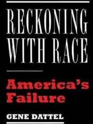 Reckoning with Race - America's Failure (ISBN: 9781594039096)