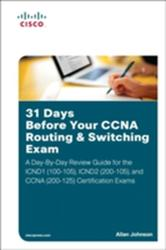 31 Days Before Your CCNA Routing & Switching Exam (ISBN: 9781587205903)