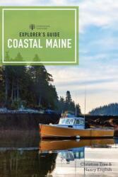 Explorer's Guide Coastal Maine (ISBN: 9781581573312)