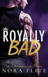 Royally Bad - Nora Flite (ISBN: 9781503942790)