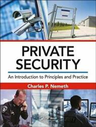Private Security - An Introduction to Principles and Practice (ISBN: 9781498723343)