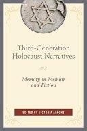 Third-Generation Holocaust Narratives - Alan Astro, Alan Berger, Victoria Aarons (ISBN: 9781498517164)
