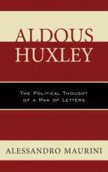 Aldous Huxley - Alessandro Maurini (ISBN: 9781498513777)